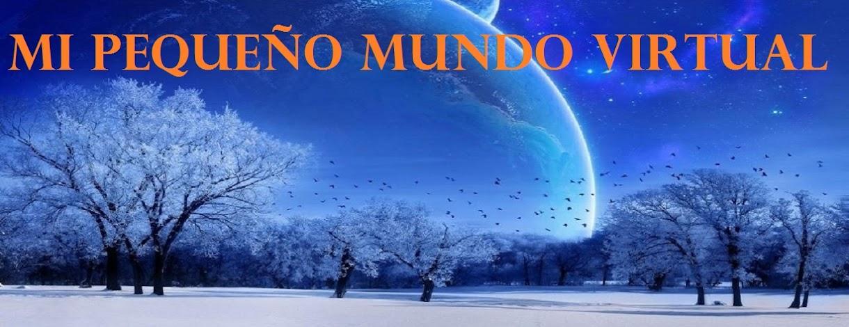 MI PEQUEÑO MUNDO VIRTUAL