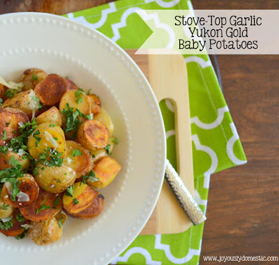 Twenty-Minute Garlic Yukon Gold Baby Potatoes