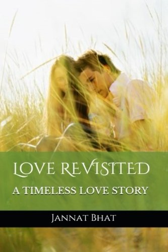 Love REVISITED By Jannat Bhat
