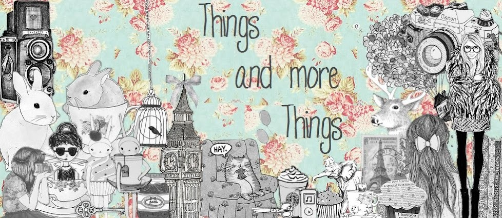 Things And More Things