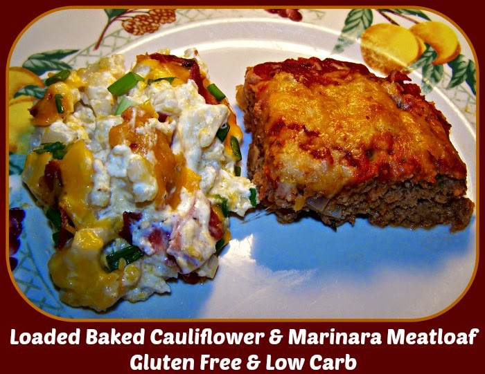 The Journey: Loaded Baked Cauliflower and Marinara Meatloaf ~ Gluten Free and Low Carb