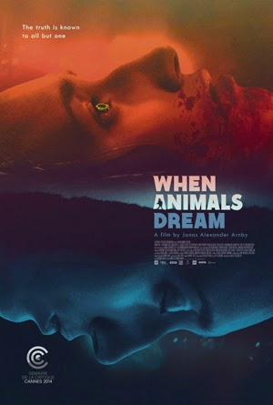 When Animals Dream 2014 poster