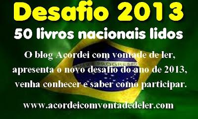 http://www.acordeicomvontadedeler.com/2012/12/desafio-2013-50-livros-nacionais-lidos.html