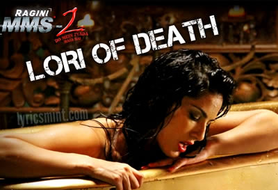 Lori Of Death - Ragini MMS 2