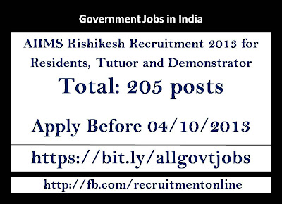 AIIMS Rishikesh Recruitment 2013 for Residents, Tutuor and Demonstrator