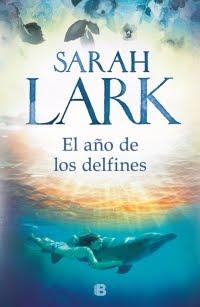 El año de los delfines, Sarah Lark.