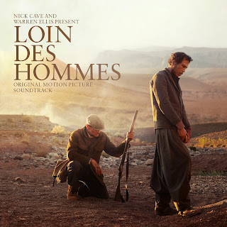 Loin Des Hommes Soundtrack (Nick Cave and Warren Ellis)