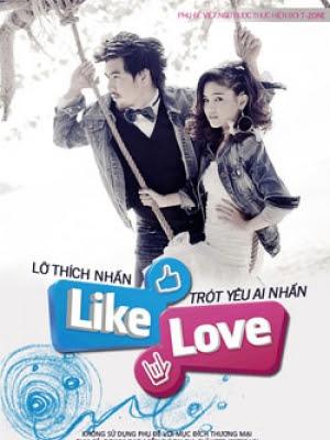 Lo Thich Nhan Like Trot Yeu Ai Nhan Love