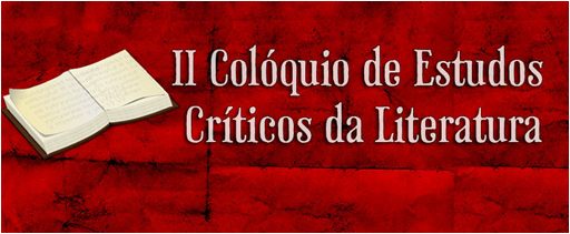 II Colóquio de Estudos Críticos da Literatura