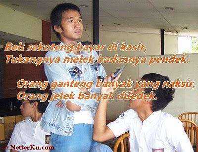Contoh Pantun Narsis Anak Indonesia - www.NetterKu.com : Menulis di Internet untuk saling berbagi Ilmu Pengetahuan!