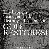 God Restores!