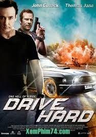 Drive Hard ...