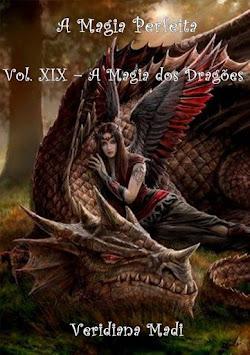 Livro: A Magia Perfeita Vol. XIX – A Magia dos Dragões