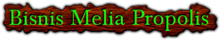 Bisnis Melia Propolis