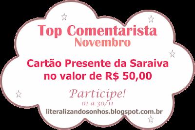 http://literalizandosonhos.blogspot.com.br/2015/11/top-comentarista-13-novembro2015.html