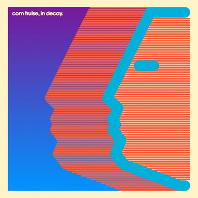 Com-Truise-In-Decay Com Truise – In Decay [7.9]
