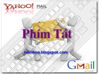 Các phím tắt trong Yahoo mail và Gmail