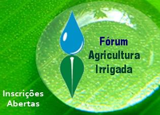 Abertas as inscrições para a 5° Reunião do Fórum de Agricultura Irrigada