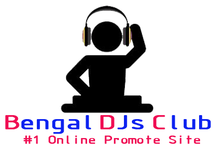 Bengal DJs Club - Indian No.1 Online Promotetion Website Club