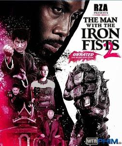 Xem Phim Thiết Quyền Vương 2 - The Man With The Iron Fists 2