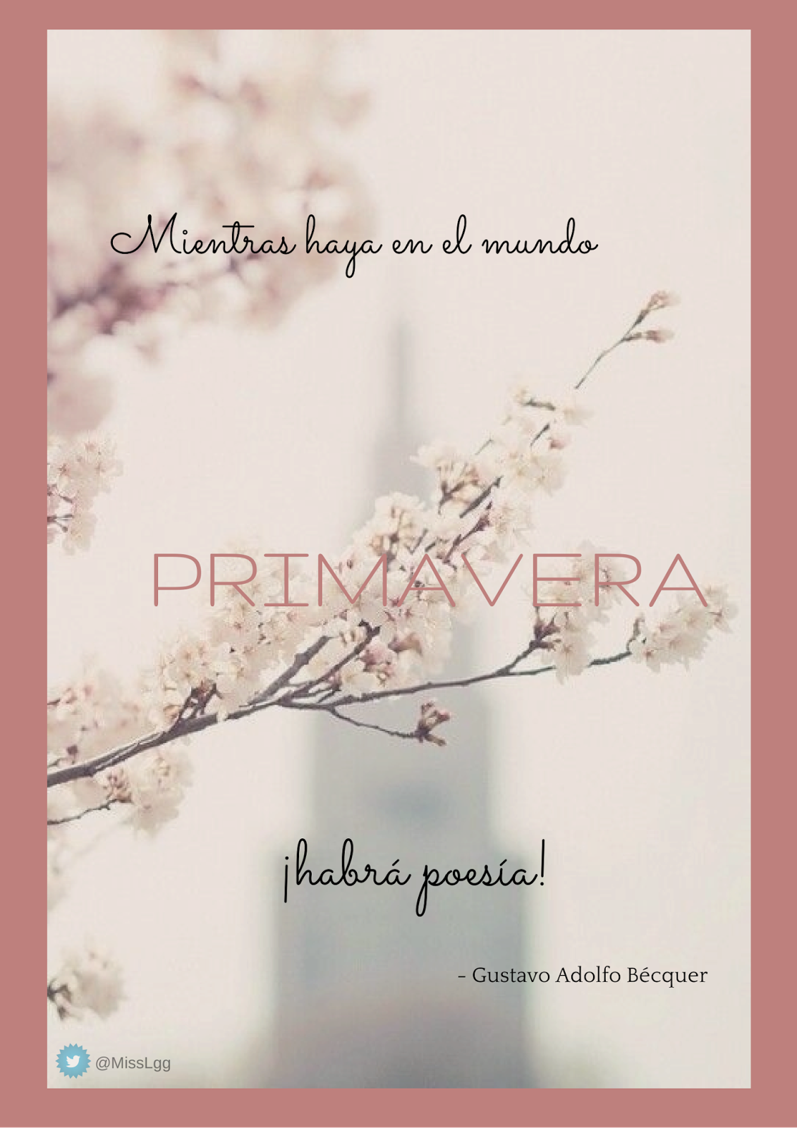 Frases de primavera - Gustavo Adolfo Bécquer - Mientras haya en el mundo primavera ¡habrá poesía!