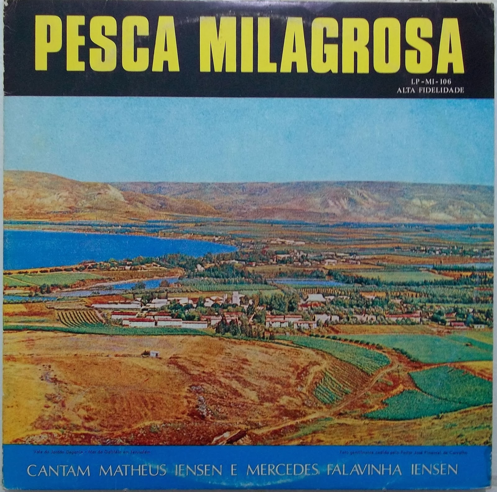 Matheus Iensen e Irm�os Falavinha - Pesca Milagrosa 1970