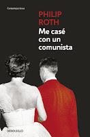 """Me casé con un comunista""  de Philip Roth"