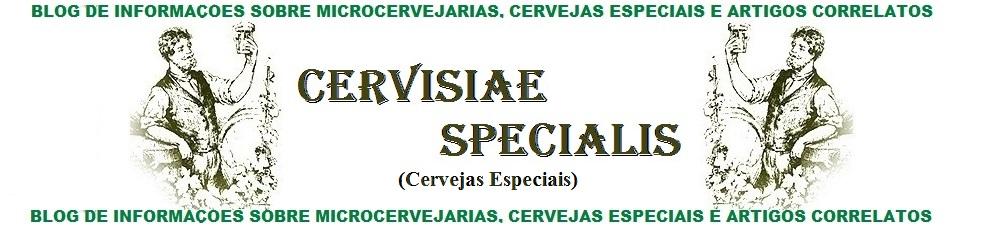 Cervejas Especiais - Cervisiae Specialis