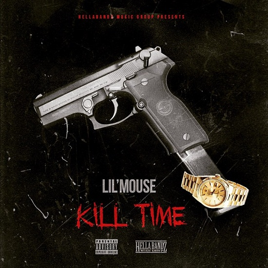 Lil Mouse - Kill Time (Freestyle)