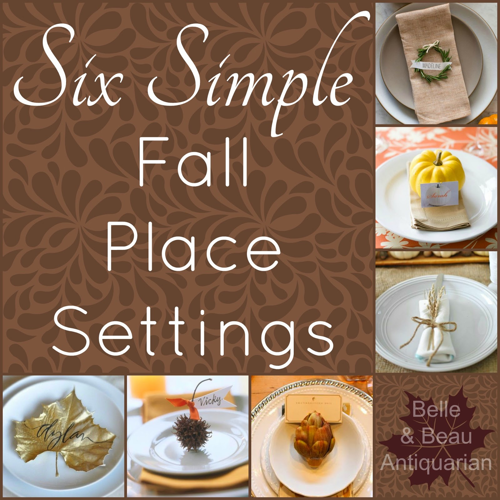 belle beau antiquarian six simple fall place settings