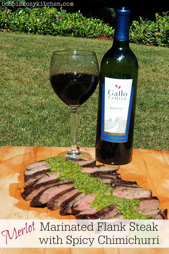 Merlot Marinated Flank Steak with Spicy Chimichurri for # ...