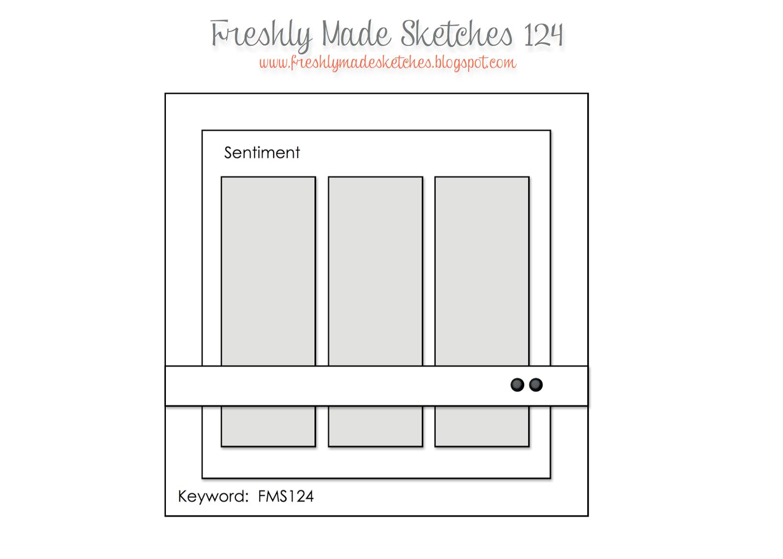 http://freshlymadesketches.blogspot.com/2014/02/freshly-made-sketches-124-sketch-by.html
