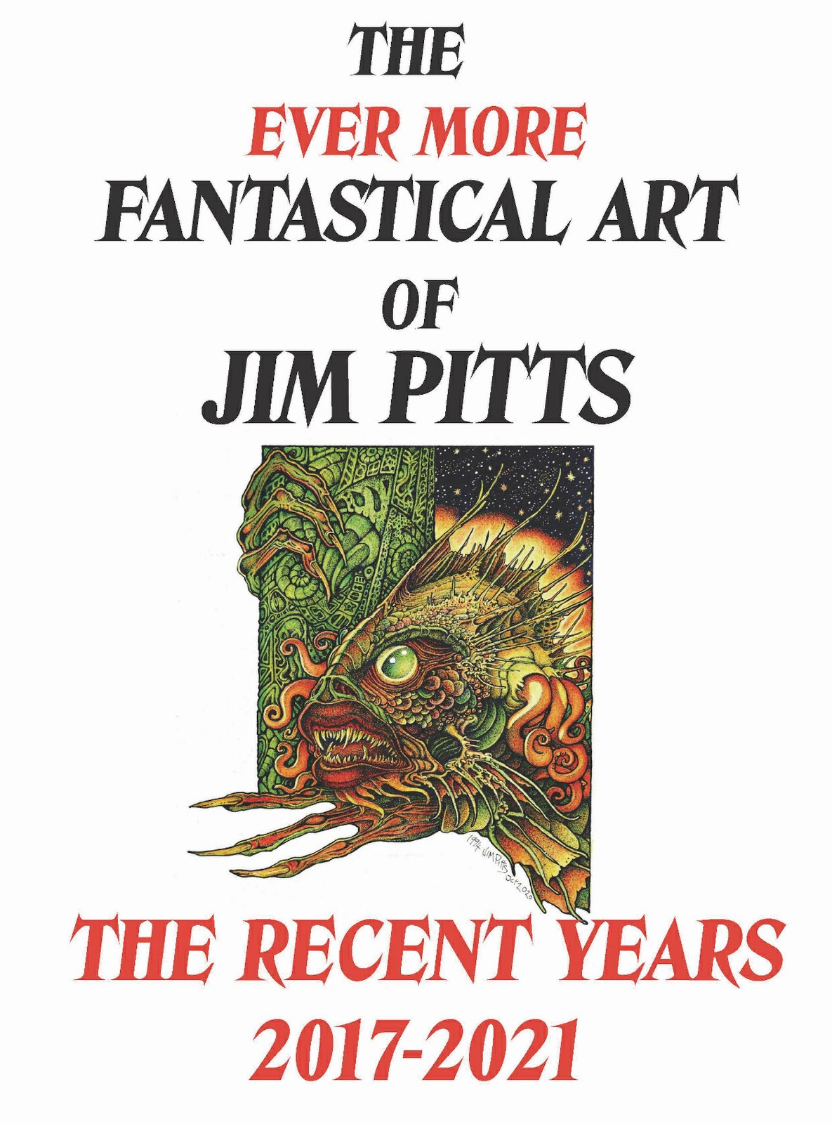 The Ever More Fantastical Art of Jim Pitts