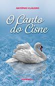 """""""O Canto do Cisne"""" de António Cláudio"""