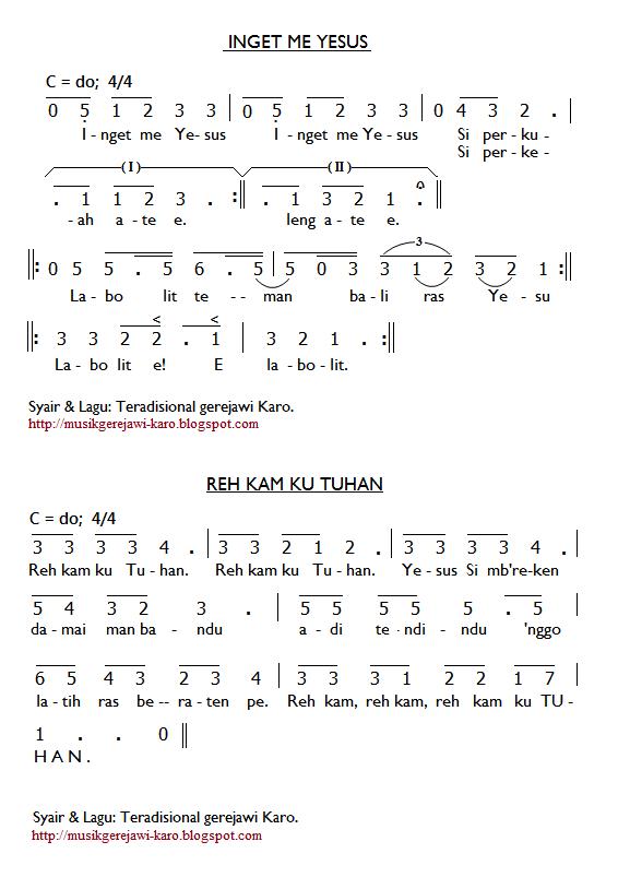 Partitur Lagu Karo: Inget Me Yeus & Reh Kam Ku Tuhan