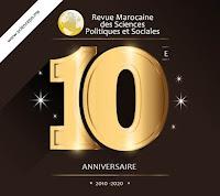 10eme anniversaire de la Revue Marocaine des Sciences Politiques et Sociales
