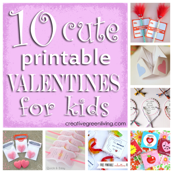 10 Cute Printable Valentines for Kids Creative Green Living – Cute Kids Valentines Cards