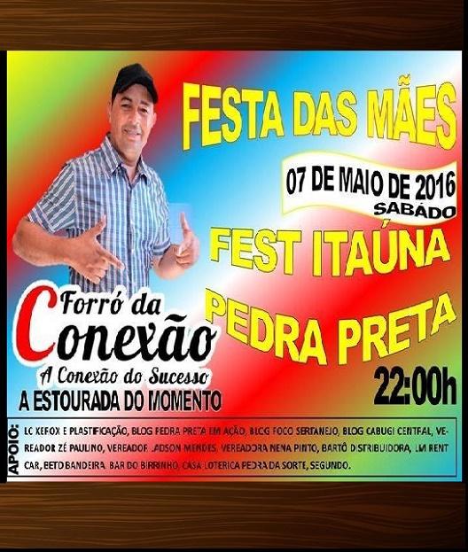 FESTA DAS MÃES FESTE ITAÚNA PEDRA PRETA