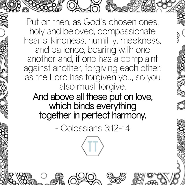 And above all these put on love, which binds everything together in perfect harmony