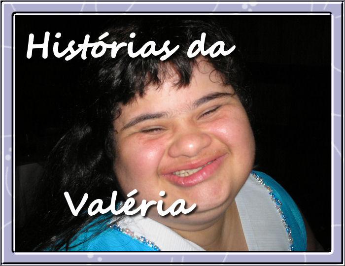 Histórias da Valéria