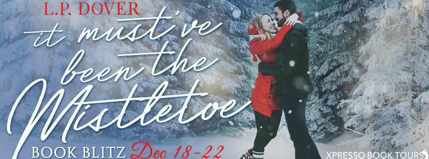 It Mustve Been The Mistletoe Book Blitz