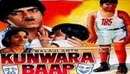 kunwara-Baap Full Movie