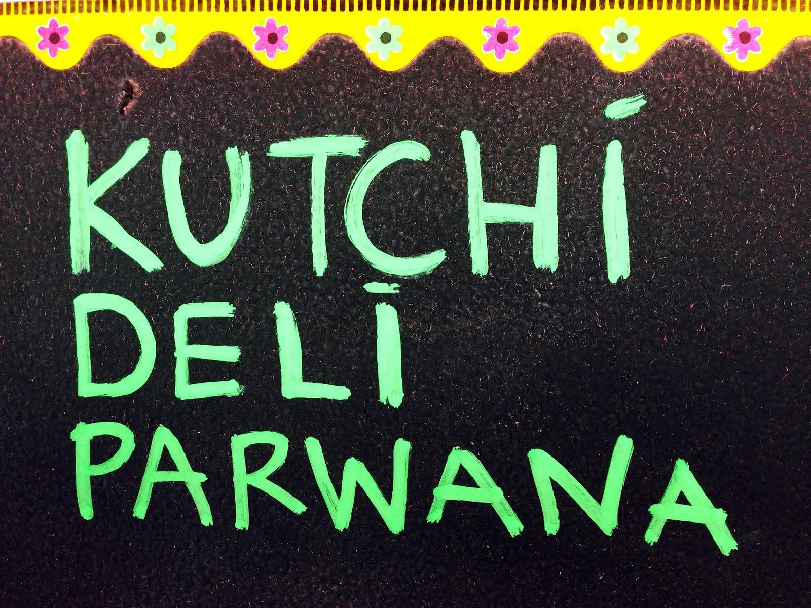 Kutchi Deli Parwana - Ebenezer Place, Adelaide