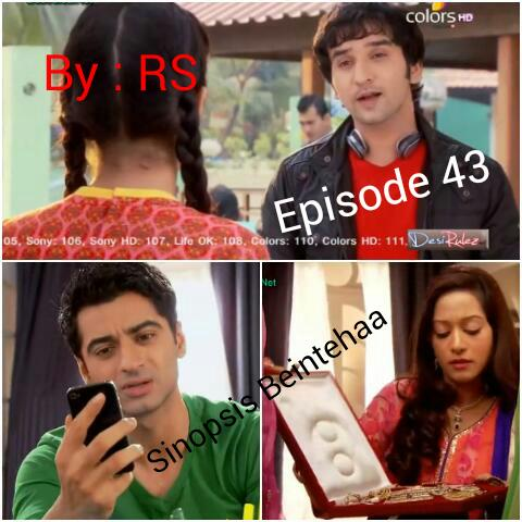 Sinopsis Beintehaa Episode 43