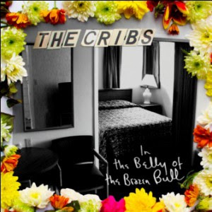 The Cribs - Come On, Be A No-One
