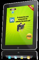 So bauen Sie sich erfolgreich Ihr LinkedIn-Netzwerk auf!