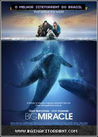 Capa Baixar Filme O Grande Milagre (Big Miracle) Dublado   Torrent Baixaki Download