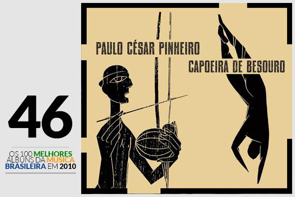 Paulo Cesar Pinheiro - Capoeira de Besouro