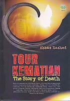 toko buku rahma: buku TOUR KEMATIAN, pengarang abbas rashed, penerbit amzah