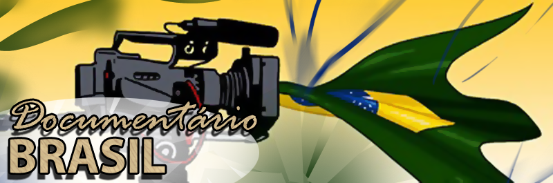 Documentário Brasil